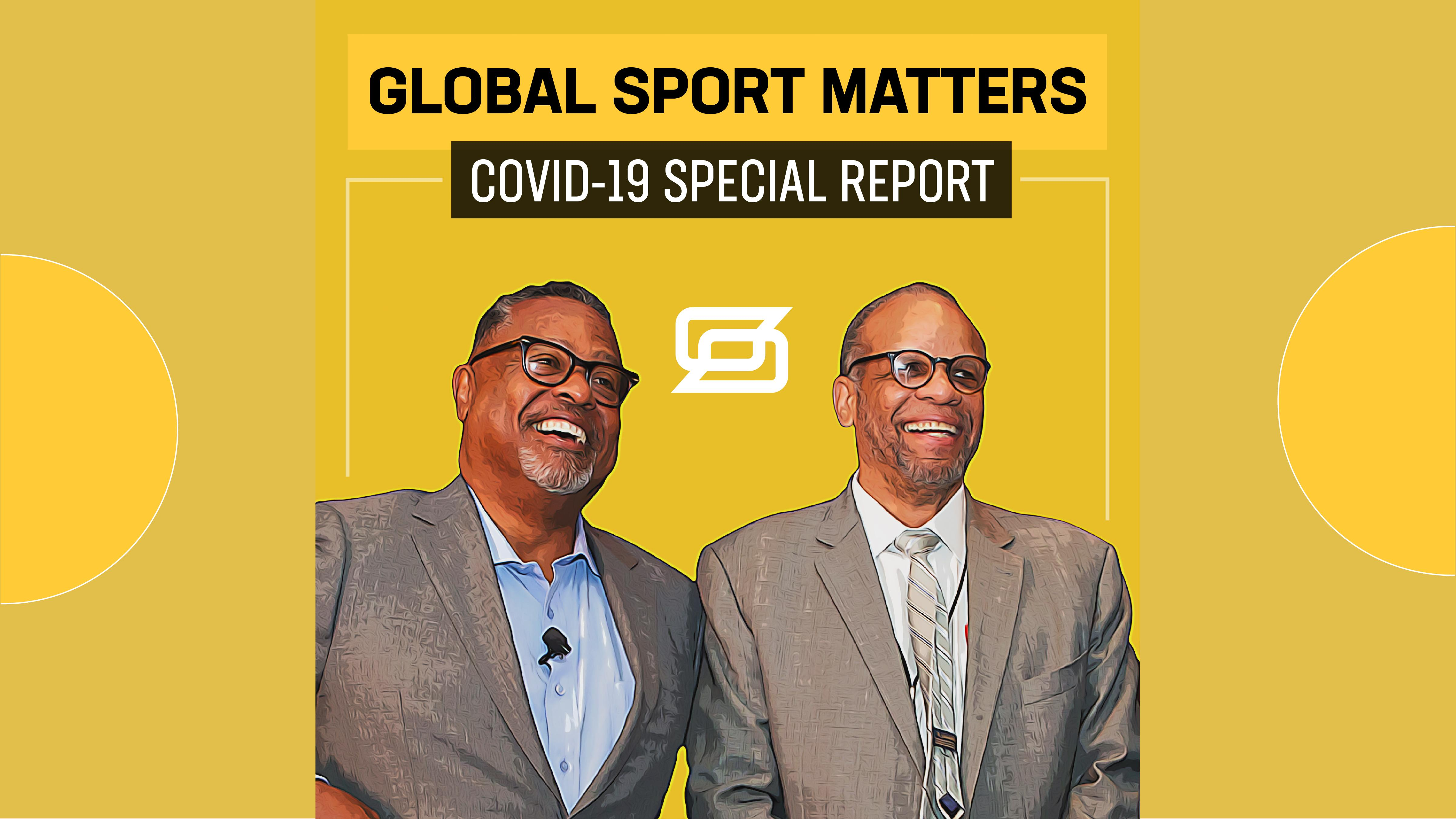 Global Sport Matters: COVID-19 Special Report